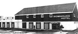 Bowhouse Hotel 1970